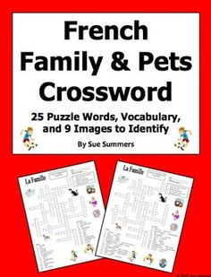 French Family and Pets Crossword Puzzle, Image IDs, and Vocabulary by Sue Summers