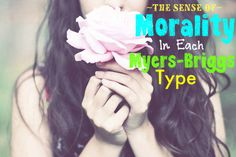 On point. // The Sense of Morality In Each Myers-Briggs Type // INFJ // INFP // INTJ // INTP