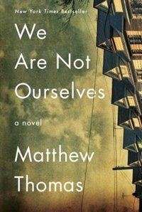 We Are Not Ourselves by Matthew Thomas; design by Christopher Lin (Simon & Schuster / August Best Books Of 2014, New Books, Good Books, Books To Read, Books 2016, Fall Books, Reading Lists, Book Lists, Reading Room