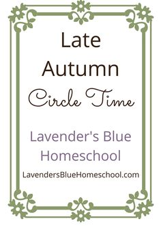 A Late Autumn circle from Lavender's Blue Homeschool