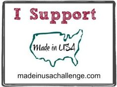 I Support Made in USA!