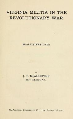 Virginia militia in the Revolutionary War : McAllister's data Genealogy Search, Genealogy Humor, Family Genealogy, Family History, Pilgrim Fathers, Cherokee Language, Family Tree Chart, Military Records, Cherokee