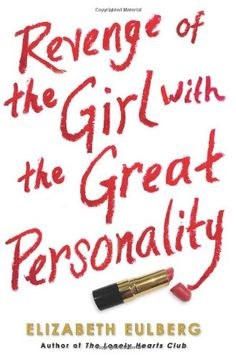 Revenge of the Girl With the Great Personality by Elizabeth Eulberg,http://www.amazon.com/dp/054547700X/ref=cm_sw_r_pi_dp_e0ektb0QEW1RMSFB