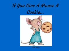 "StoryJumper book - ""If You Give A Mouse A Cookie...""."