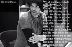 Oh Danny... that's amazing- i wish i could say that and get away with it