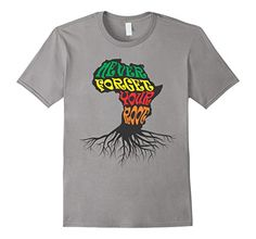 Amazon.com: Never Forget Your African Root Black History T-Shirt: Clothing