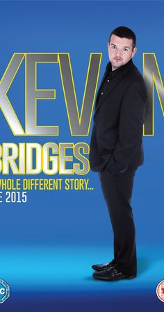 Kevin Bridges: A Whole Different Story (Video 2015) - IMDb