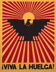 Happy Labor Day!  Viva la Huelga!  United Farm Workers union poster, 1960s