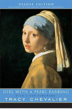 2006 Abraham Lincoln Award Nominee: Girl with a Pearl Earring by Tracy Chevalier #abeaward