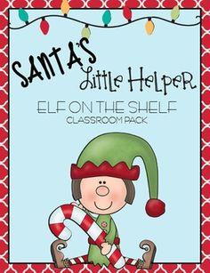 Santa's Little Helper - Elf on the Shelf Classroom Pack