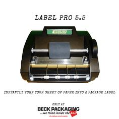 The Label Pro 5.5 can turn any sheet of paper into a label. Print directly from your computer, slide the paper through the label pro and you have an instant label! Call us today to speak to an owner! 1.800.722.2325 http://www.beckpackaging.com/ #BeckPackaging #BeckSolutions #MachineMatchmakers
