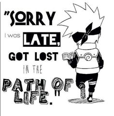 My favorite Excuse for when I'm late ^^