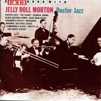 "Check out ""A Jazz Hour With Jelly Roll Morton: Doctor Jazz"" by Jelly Roll Morton on Amazon Music. https://music.amazon.com/albums/B005GQZI00?ref=dm_sh_fh2yqChVUnovzUglAGmimkABq"