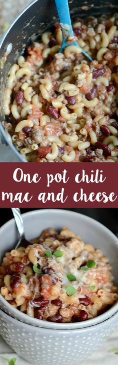 ONE pot chili and mac and cheese! So easy and ready in under 30 minutes