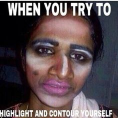 15 Hilarious Beauty Fail Memes Every Girl Can Relate To Funny Shit, Funny Cute, The Funny, Funny Memes, Funny Stuff, Funny Fails, Just In Case, Just For You, Makeup Humor