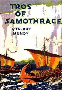 Talbot Mundy – Tros of Samothrace (1925)