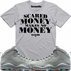 SCARED MONEY Grey Sneaker Tees Shirt - Jordan 10 Cool Grey