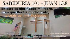 JUAN 15:8 -  IGLESIA MISIONERA DE MARIETTA -  MARIETTA, GA