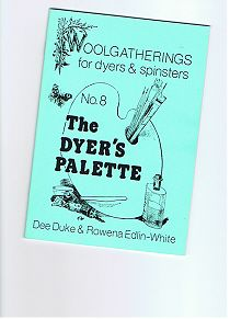No. 8 The Dyer's Palette--I like this page.  It's got a lot of stuff I want to go back and read.