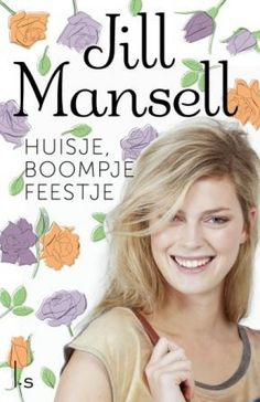 Huisje boompje feestje - Jill Mansell