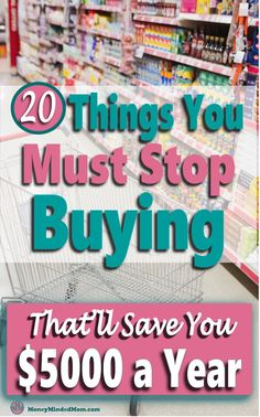 20 Things You Must Stop Buying Now To Save Money ~ - Finance tips, saving money, budgeting planner Best Money Saving Tips, Money Tips, Saving Money, Money Hacks, Budgeting Finances, Budgeting Tips, Budgeting System, Save Money On Groceries, Ways To Save Money