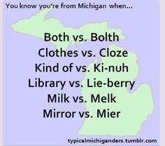 No. vs. Uh uh or Nope - Yes. vs. Yah  - Can I. vs. Kineye - You're. vs. Yoor - Gasoline. vs. Gazalene - Kindergarten. vs. Kinnygarden