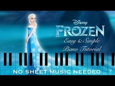 How to play 'Let It Go' Frozen on piano | NO SHEET MUSIC - YouTube