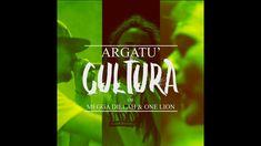 Argatu' - Cultura (cu Megga Dillah & One Lion) [2018] - YouTube