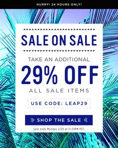 SALE ON SALE! ADDITIONAL 29% OFF! CODE: LEAP29
