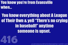 You know you're from Indiana when... not from evansville but I know exactly what they're talking about haha