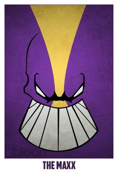 Superheroes & Villains - The Maxx- OMG, I thought I was the only one that watched this show!
