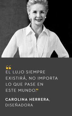 Carolina Herrera - El Palacio de Hierro #QuoteOfTheDay