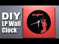 Mad Stuff With Rob - How To Make A DIY LP Wall Clock | John Lennon Special - YouTube