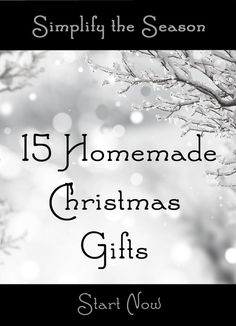 `15 Homemade Christmas Gifts to make in July
