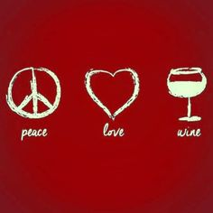 Peace Love Wine