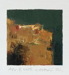 Apr. 8, 2015 - Original Abstract Oil Painting - 9x9 painting (9 x 9 cm - app. 4 x 4 inch) with 8 x 10 inch mat by hiroshimatsumoto