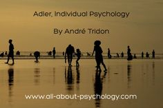 www.all-about-psychology.com/adler-individual-psychology.html    Adler Individual Psychology By André Tridon was first published in 1920 and offers a clear and concise account of the theories of Alfred Adler, including details of his major points of disagreement with Sigmund Freud.    You can read this excellent article by clicking on the image or via the following link.    www.all-about-psychology.com/adler-individual-psychology.html    (Photo Credit: Saylow via flickr creative commons)