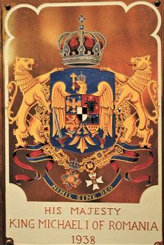 Armorial Plate of King Michael of Romania as Knight Grand Cross of the Royal Victorian Order (inducted in The Queen's Chapel of the Savoy, the Order's Chapel. Romanian Royal Family, Romanian Flag, Michael I Of Romania, History Of Romania, Peles Castle, Grand Cross, King Edward Vii, The Time Machine, Chivalry