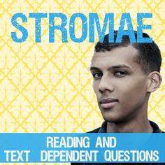 Stromae - a short reading for intermediate French learners with text dependent questions. Learn about the biggest star in Europe, who is now conquering America!