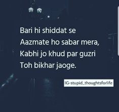 Hr kisi k bus ki bat ni! Poetry Quotes, Hindi Quotes, Words Quotes, Quotations, Punjabi Quotes, Random Quotes, Urdu Poetry, Sad Love Quotes, True Quotes