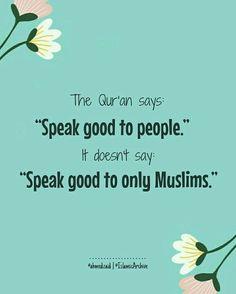 Qur'an verse: Ve nice to everyone. Alhamdulillah