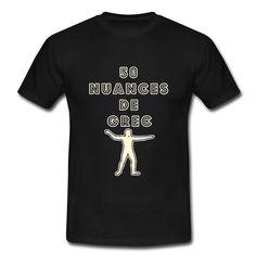 Mon T-shirt sexy Hellèno-littéraire : 50 NUANCES DE GREC  Commandez ici votre modèle : https://shop.spreadshirt.fr/jeux-de-mots-francois-ville/130627607?q=I130627607  Découvrez d'autres T-shirts dérivés : https://shop.spreadshirt.fr/jeux-de-mots-francois-ville/50  #tshirt #JeuxdeMots #langue #érotisme #Athènes #crise #NUANCES #salade #statue #humour #yahourt #drôle #ELJames #FrancoisVille #geek #Grèce #apollon #GREC #antiquité #citation #Grecque #démocratie #philosophie #50nuancesdeGrey…
