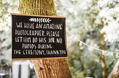 Would you…have an unplugged wedding ceremony? Forest Wedding, Farm Wedding, Wedding Bells, Rustic Wedding, Dream Wedding, Wedding Happy, Gregory Green, Oregon Trees, Ceremony Signs