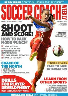 cdfd03b141cbc Alex Morgan in SOCCER COACH cover ! Also Check out about Top 10 Famous  Female Soccer