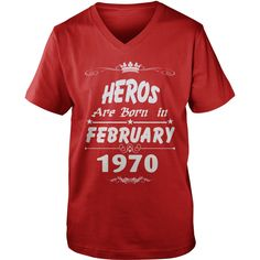 Heros are born in february 1970 year, heros t shirt, hoodie shirt for womens and men love #gift #ideas #Popular #Everything #Videos #Shop #Animals #pets #Architecture #Art #Cars #motorcycles #Celebrities #DIY #crafts #Design #Education #Entertainment #Food #drink #Gardening #Geek #Hair #beauty #Health #fitness #History #Holidays #events #Home decor #Humor #Illustrations #posters #Kids #parenting #Men #Outdoors #Photography #Products #Quotes #Science #nature #Sports #Tattoos #Technology…