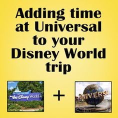 Adding time at Universal to a Disney World trip