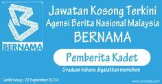 Jawatan Kosong BERNAMA - Agensi Berita Nasional Malaysia Terkini. Kekosongan jawatan Pemberita Kadet. Graduan Baru digalakan memohon.