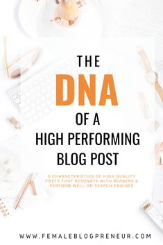 How to write Blog posts that perform well and rank high on search engines.