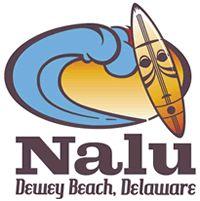 Nalu Hawaiian Surf Bar & Grille 1308 Coastal Hwy, Dewey Beach, DE 19971 p. 302.227.1449