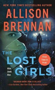 The lost girls / Allison Brennan.